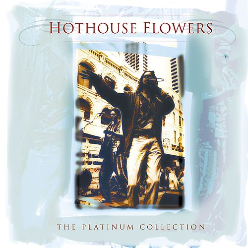 The Platinium Collection by Hothouse Flowers