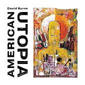 Everybody's Coming To My House von David Byrne