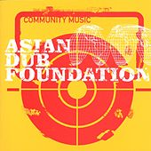 Community Music von Asian Dub Foundation