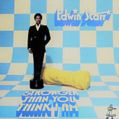 Stronger Than You Think I Am de Edwin Starr