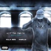 4 Wallz by Killa Ben
