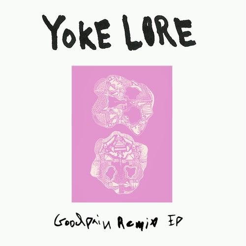 Goodpain Remix von Yoke Lore