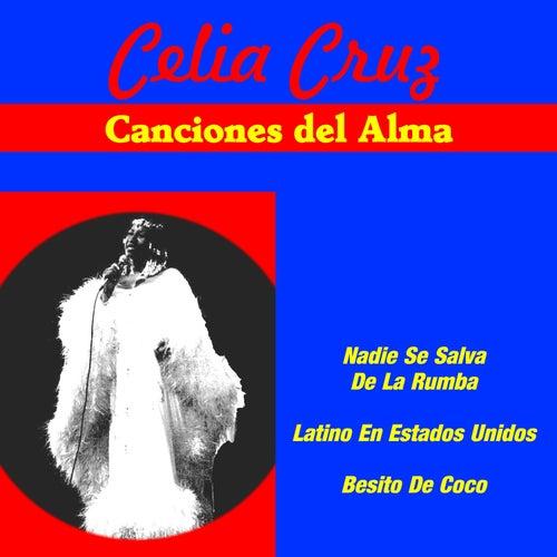 Canciones del Alma de Celia Cruz