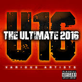 The Ultimate 2016 von Various Artists