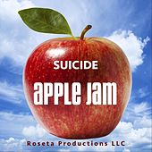 Suicide by Apple Jam