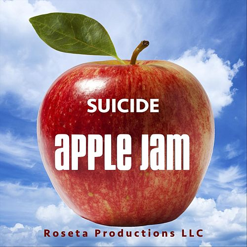 Suicide by Apple Jam