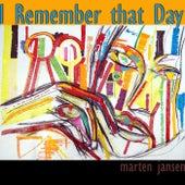 I Remember That Day by Marten Jansen