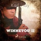 Winnetou II (Ungekürzt) von Karl May