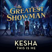 This Is Me (From The Greatest Showman) de Kesha
