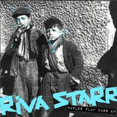 Naples Play Bass - Single by Riva Starr