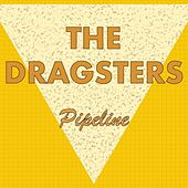Pipeline by The Dragsters