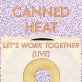 Let's Work Together (Live) de Canned Heat