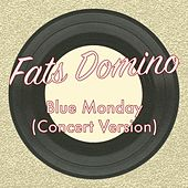 Blue Monday (Concert Version) de Fats Domino