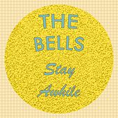 Stay Awhile by The Bells