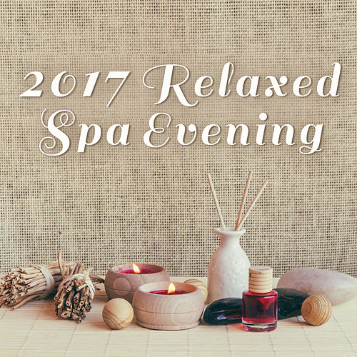 2017 Relaxed Spa Evening de Relaxation and Dreams Spa