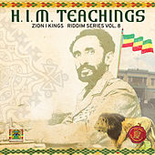 H.I.M. Teachings Riddim: Zion I Kings Riddim Series, Vol. 8 de Various Artists