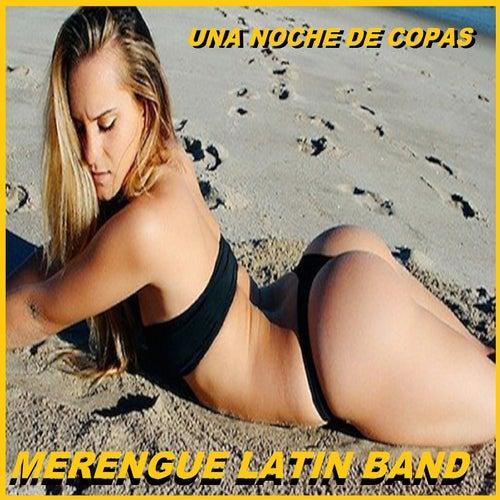 Una Noche De Copas by Merengue Latin Band