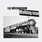 Walking man by Mécanique