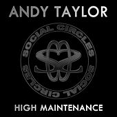 High Maintenance by Andy Taylor