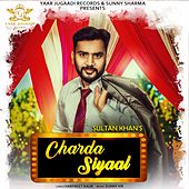 Charda Siyaal by Sultan Khan