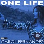 One Life de Carol Fernandez