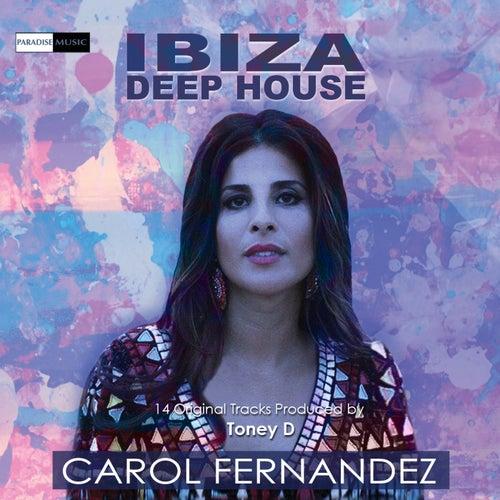 Ibiza Deep House (Produced by Toney D) - EP de Carol Fernandez