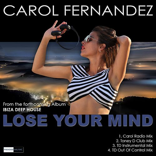 Lose Your Mind de Carol Fernandez