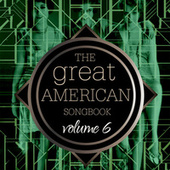 The Great American Songbook Volume 6 de Various Artists