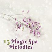 15 Magic Spa Melodies by S.P.A