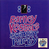 Swingin' Party At Contemporary by Barney Kessel