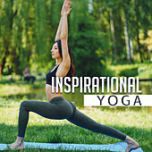 Inspirational Yoga von Soothing Sounds