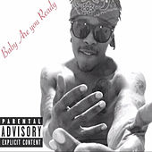 Baby are you ready by Siinkhalifa The Don