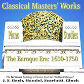 Classical Masters' Works, Baroque Era: J.S. Bach, Handel, Scarlatti, Gluck by Teo Barry Vincent