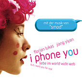 I Phone You (Original Motion Picture Soundtrack) de SMOD