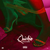 Quickie by Travis Porter