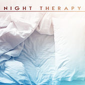 Night Therapy by Relax - Meditate - Sleep