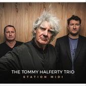 Station Midi by The Tommy Halferty Trio