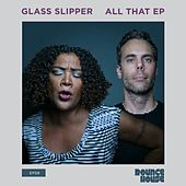 All That - Single by Glass Slipper