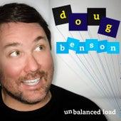 Unbalanced Load by Doug Benson