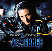 V&Ernes de Mauricio & Palodeagua