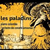 Rameau: Les Paladins de L'Orchestre des Concerts Lamoureux