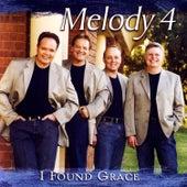 I Found Grace by Melody 4
