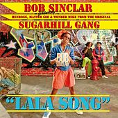 Lala Song by Bob Sinclar