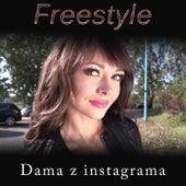 Dama z Instagrama von Freestyle