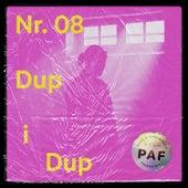 Dup-i-dup by Karpe Diem