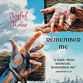 Remember Me by Joyful Noise
