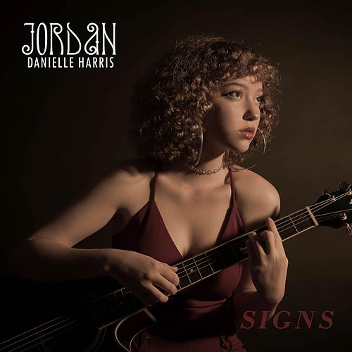 Signs by Jordan Danielle Harris