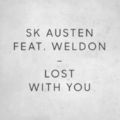 Lost with You by SK Austen