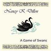 A Game of Swans by Nancy K. Dillon