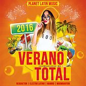 Verano Total 2016 (Reggaeton, Electro Latino, Mambo & Moombahton) - EP by Various Artists
